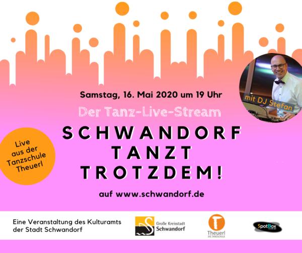 #Schwandorf tanzt trotzdem - die Spezialausgabe